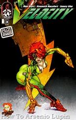 Actualización 15/05/2018: Chica Flash comparte con nosotros desde su blog el numero 3 de Velocity. ¿Te gustan las chicas rápidas? Chico, tenemos una chica para ti. El reloj literalmente marca la vida de Carin Taylor, la heroína conocido como Velocity. La chica más rápida del mundo debe correr alrededor del mundo en un intento de salvar a sus compañeros de equipo Cyberforce. Si Carin no puede vencer al reloj, ella y sus amigos sucumbirán a un tecno virus y le darán al mayor enemigo de Cyberforce su mayor victoria.