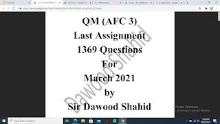 Sir Dawood Shahid Last Assignment for QM Mar 2021