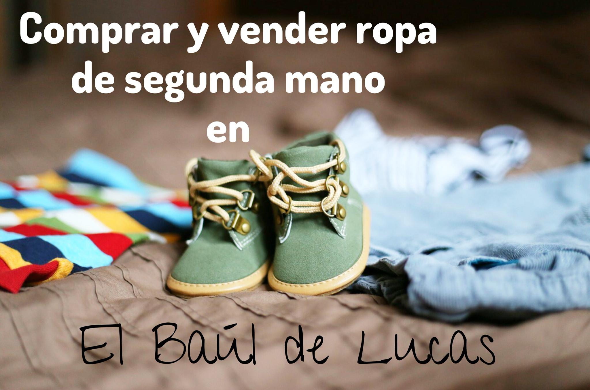 28954e454 Compra y vende ropa de segunda mano en el Bául de Lucas   Gololo y ...