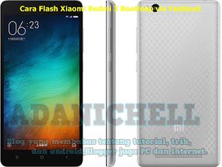 Pada malam ini aku akan menciptakan satu buah tutorial Cara Flash Xiaomi Redmi 3 Bootloop via Fastboot