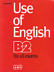 [PDF] Use of English B2 For all Exams (Student's book + Teacher's book)