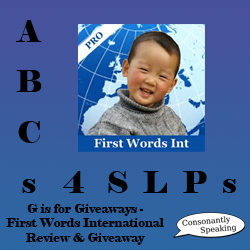 ABCs 4 SLPs: G is for Giveaways - First Words International Review and Giveaway image