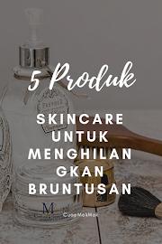 5 Skincare Ampuh Untuk Menghilangkan Bruntusan
