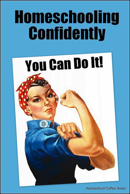 Homeschooling Confidently ~ Encouragement for new homeschoolers