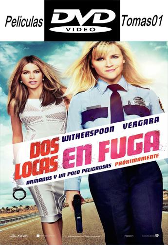 Dos Locas en Fuga (2015) DVDRip