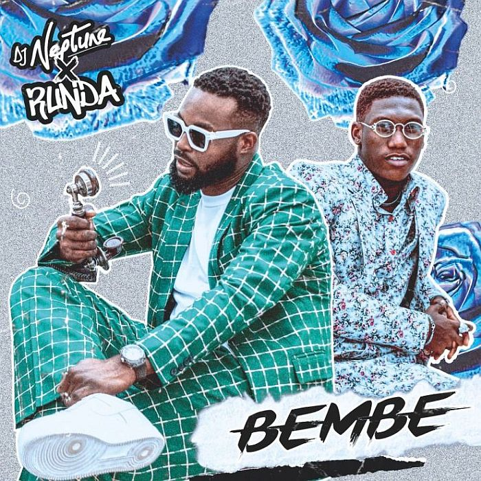 [Music + Video] DJ Neptune Ft. Runda – Bembe