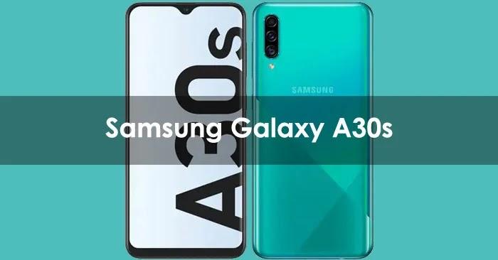 Strategi vendor smartphone asal Korea Selatan Samsung Galaxy A30s : Harga Januari 2021, Spesifikasi, Review