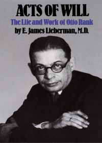 Acts of Will By E. James Lieberman