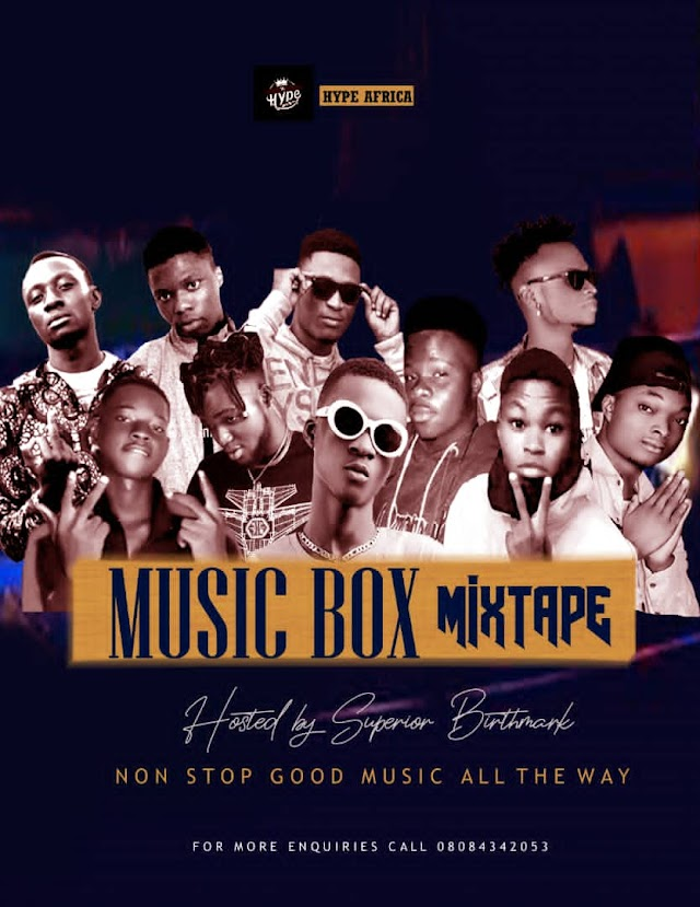 Music Box Mixtape - (Hosted by Superior Birthmark)