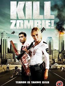 Tiêu Diệt Zombie - Kill Dead Zombie poster