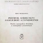 """Jerzy Michalewicz """"Przemysł gorzelniany Galicji doby autonomicznej"""", Uniwersytet Jagielloński, Kraków 1998.jpg"""