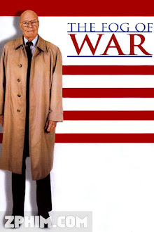 Màn Sương Chiến Tranh - The Fog of War: Eleven Lessons from the Life of Robert S. McNamara (2003) Poster