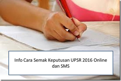 cara-semak-keputusan-upsr-2016-online-sms