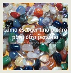 cómo escoger una piedra para otra persona
