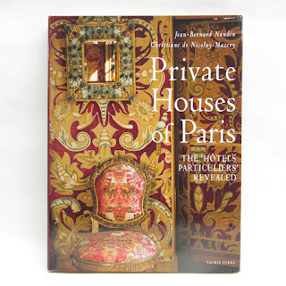 Private Houses of Paris [The Hotels Particuliers' Revealed] by Naudin