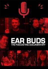 Ear Buds: The Podcasting Documentary