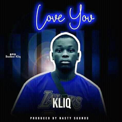[MUSIC] Kliq - Love You (Prod.by Nasty Sounds)