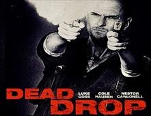 مشاهدة فيلم Dead Drop 2013