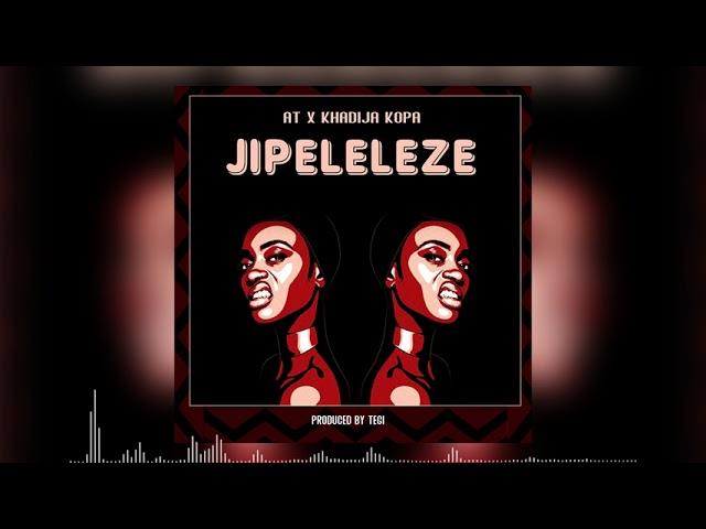 AUDIO   AT X Khadija Kopa - Jipeleleze   Mp3 DOWNLOAD