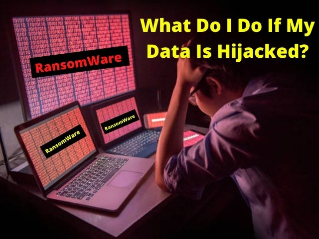 what to do when you are hit with ransomware
