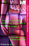 Cherish Desire: Very Dirty Stories #6, The Costume Party, Jenny, Within My Embrace 2, Natalya, Notes on Angel 2, Angel, Max, erotica