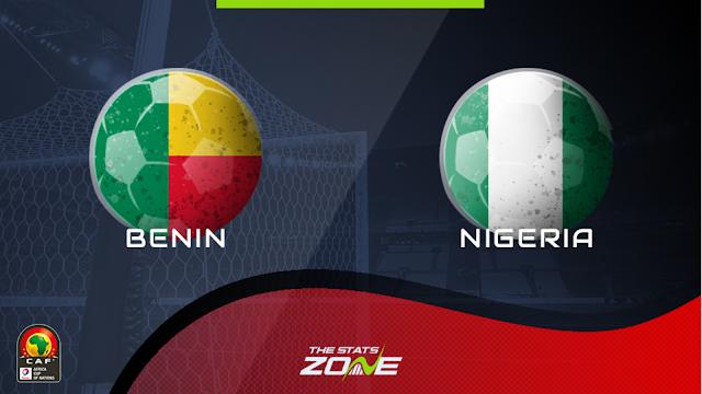 Watch Live Stream Match: Benin vs Nigeria (AFCON Qualifiers)