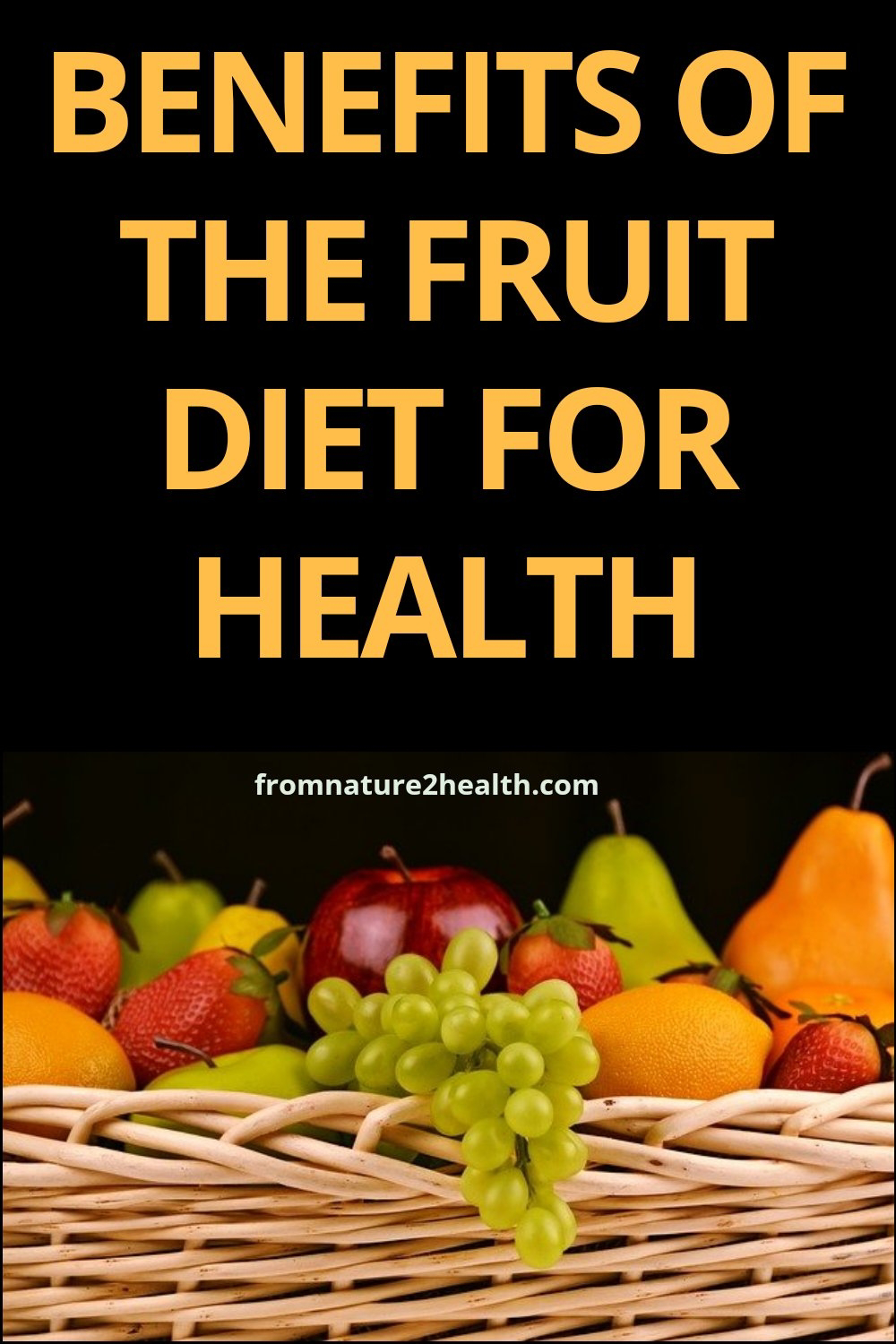 Benefits of the Fruit Diet for Health