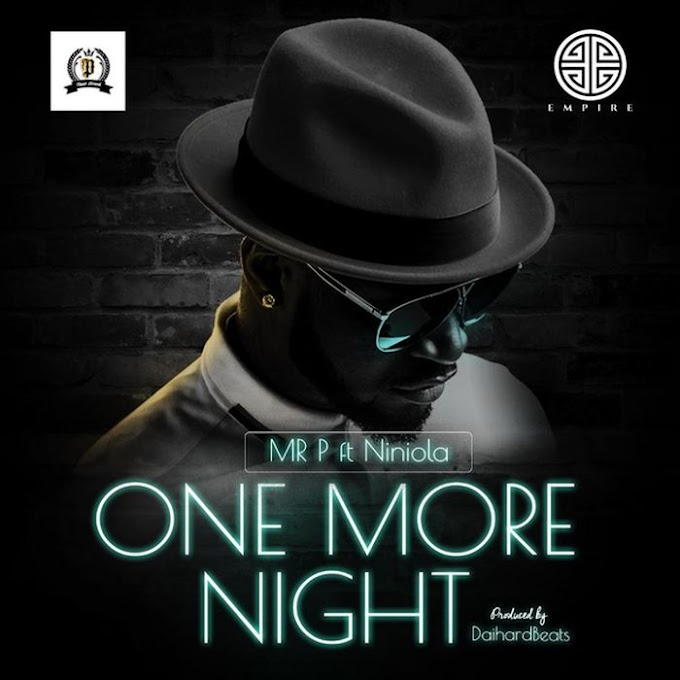 [Music] Mr P Ft. Niniola – One More Night