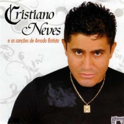 Cristiano Neves - As Canções de Amado Batista