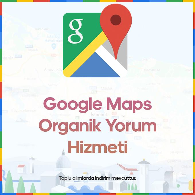 Google Maps Organik Yorum - Satın Al