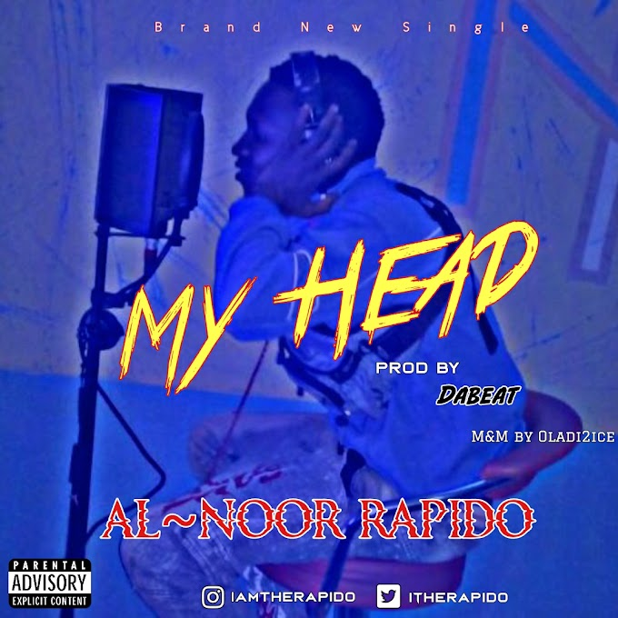 [MUSIC] AL~NOOR RAPIDO - MY HEAD