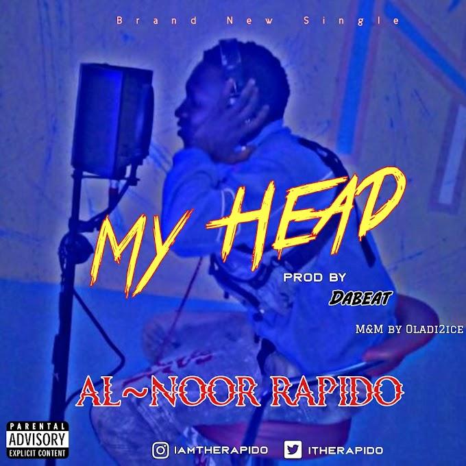 [MUSIC] AL~NOOR RAPIDO - MY HEAD