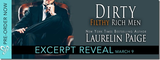 Dirty Filthy Rich Men excerpt