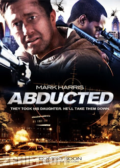 Truy Kích 2 - Abducted (2014) Poster