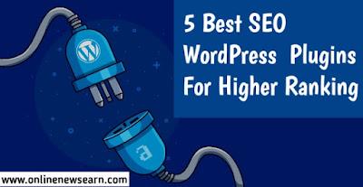 5 Best SEO WordPress Plugins For Higher Ranking