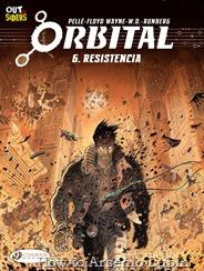 """Actualización 06/03/2017: Se agrega el numero 6 de Orbital (aparentemente el ultimo numero de la serie) """"Resistencia"""""""