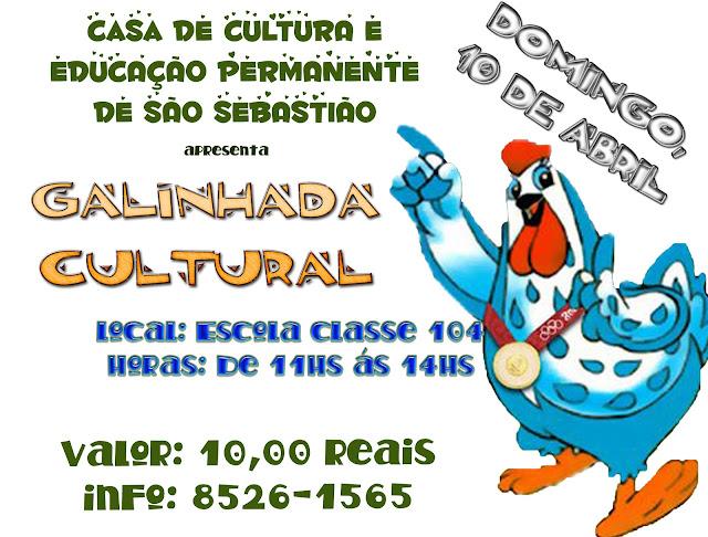 Galinha Cultural - Casa de Cultura