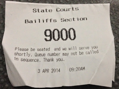 I arrived at the State Courts today at 9.20am