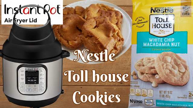 Instant Pot Air Fryer Lid Soft Cookies / Nestle Toll House White Macadamia Nut Cookies in Air Fryer