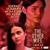 LOVI POE PLAYS A CHALLENGING ACTING PIECE IN THE SUSPENSEFUL VIVAMAX DRAMA-THRILLER, 'THE OTHER WIFE', STARTS STREAMING ON JULY 16