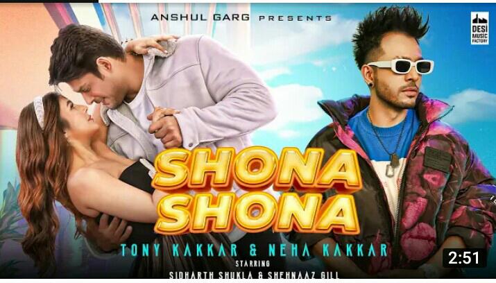 Trending - Shona Shona - Tony Kakkar, Neha Kakkar, Ft Siddarth shukla & Shehanaj Gill   Anshul garg