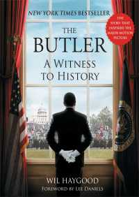 Butler: A Witness to History By Wil Haygood