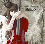 Still Doll, Kanon Wakeshima (ending di Vampire Knight)