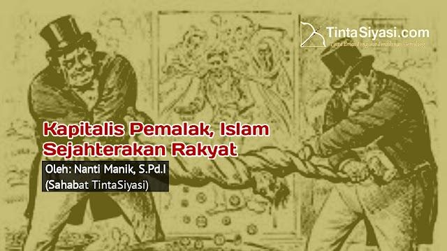 Kapitalis Pemalak, Islam Sejahterakan Rakyat