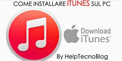 Come scaricare ed installare iTunes sul computer