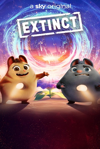 Extinct 2021 Complete Download 480p & 720p