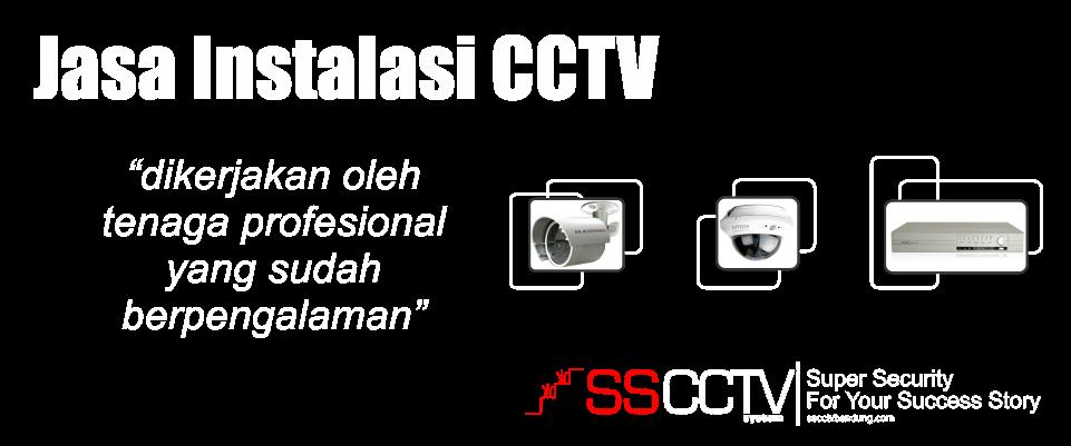 Jasa Instalasi CCTV SSCCTV SYSTEM