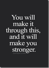 you will make it through