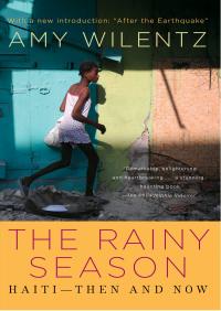 Rainy Season By Amy Wilentz