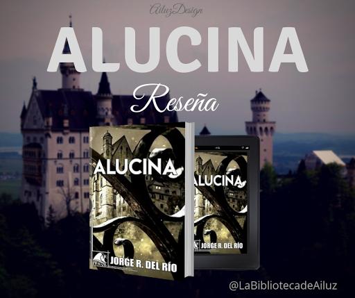 Alucina—J. R. del Río
